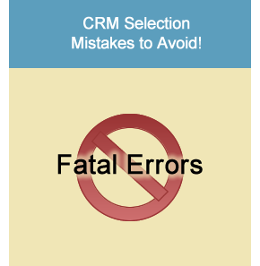 CRM Software Selection Mistakes